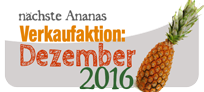 Ananas Aktion Dezember 2016